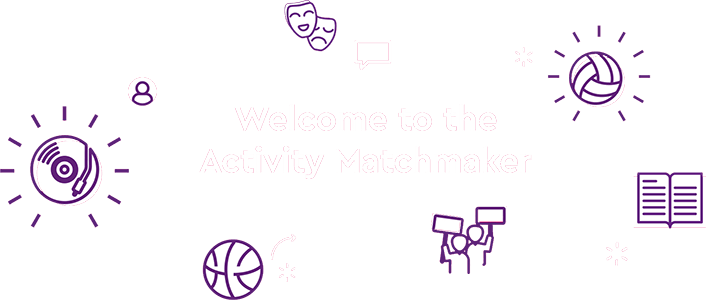 Welcome to the Activity Matchmaker